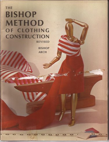 1966 Vintage Bishop Method of Clothing Construction Revised Book