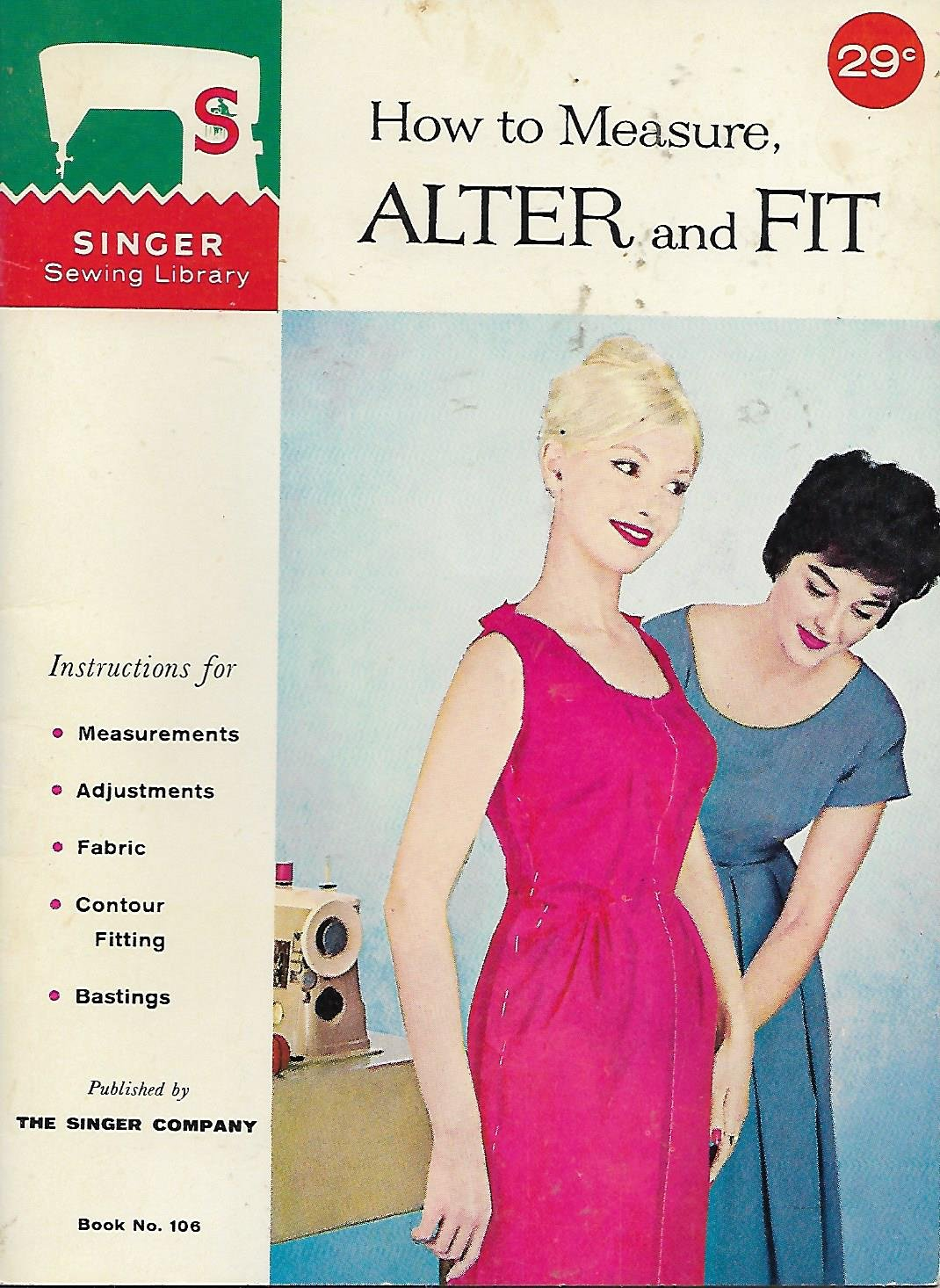 Vintage Singer Sewing Library (1960) How to Measure, Alter and Fit Book