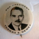 "Thomas E. Dewey For President 1 3/4"" Pinback"