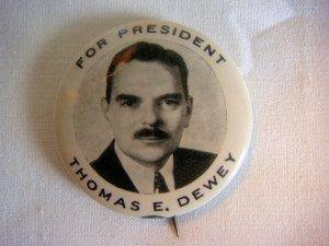 """Thomas E. Dewey For President 1 3/4"""" Pinback"""