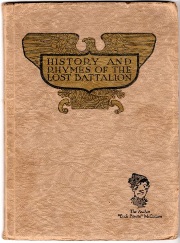 "History And Rhymes Of The Lost Battalion by ""Buck Private"" McCollum c1922"