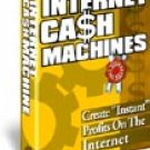 Internet cash macine