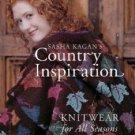 Sasha Kagan's Country Inspiration : Knitwear for All Seasons by Sasha Kagan...