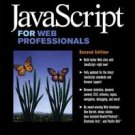 Essential JavaScript for Web Professionals by Dan Barrett (2002, Paperback)