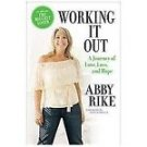 * Working It Out  * A Journey of Love, Loss, and Hope *  The Biggest Loser  *