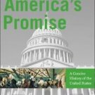 America's Promise : A Concise History of the United States Volume II by...