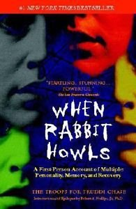 When Rabbit Howls : The Troops for Truddi Chase by Truddi Chase (2002,...