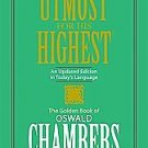 My Utmost for His Highest by Oswald Chambers (2008, Paperback, Limited, Updated)