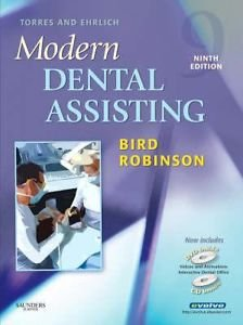 Torres and Ehrlich Modern Dental Assisting by Doni L. Bird and Debbie S....