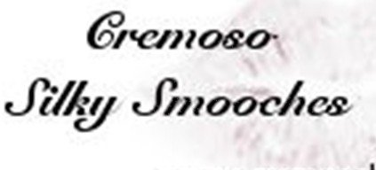 Silky Smooches