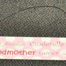 "Tumbleweed Wood Plaque By Sassy "" I'm Like Freakin Cinderella ""   Size: 30"" X 5"""
