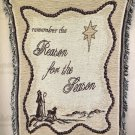 """Christmas Remember The Reason For The Season Throw  Size : 42"""" Wide 51"""" Long"""