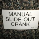 RV Information Decal Manual Slide Out Crank #03211158