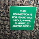RV Information Decal This Connection Is For 120/240 Volt