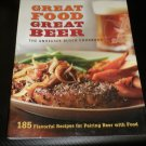 The Anheuser-Busch Cookbook : Great Food, Great Beer #0376020482