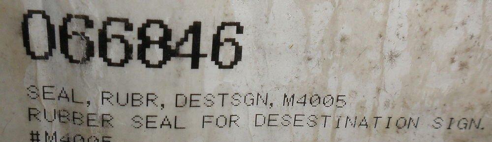 Desestination Sign Black Rubber Seal 10' #M4005 / 066846