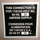 RV Decal This Connection Is For 110/125V AC, 60 HZ 30 Amp Supply English / Spani