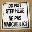 """RV Safety Decal """"DO NOT STEP HERE / NE PAS MARCHER ICI""""  Size: 4 3/4"""" X 5"""""""