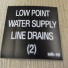 """RV Safety Decal """"Low Point Water Supply Line Drains""""  #HR-16 UPC:710534473927"""
