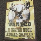 American Sportsman Wanted Monster Buck Metal Sign  #90041 UPC:830331900416