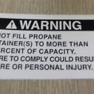 "RV Safety Decal ""Warning Do Not Fill Propane Container(s)""  UPC:710534473781"