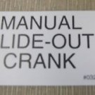 "RV Safety Decal ""Manual Slide-Out Crank"" UPC:710534473965"