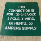 "RV Safety Decal ""This Connection Is For 120-240 Volt 3 Pole""  UPC:710534473910"