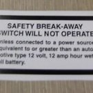 """RV Safety Decal """"Safety Break-Away Switch Will Not Operate""""  UPC:710534473729"""