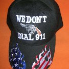 Cap America Black We Don't Dial 911 Baseball Cap -Adjustable UPC:710534483926