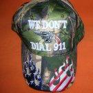 Cap America Green Camo We Don't Dial 911 Baseball Cap -Adjustable UPC:7105344839