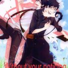 YBE45	Blue Exorcist	Doujinshi Doujin Without your noticing	by AmaOh!	Yukio x Rin	24 pages