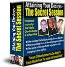 Attaining Your Desires - The Secret Session