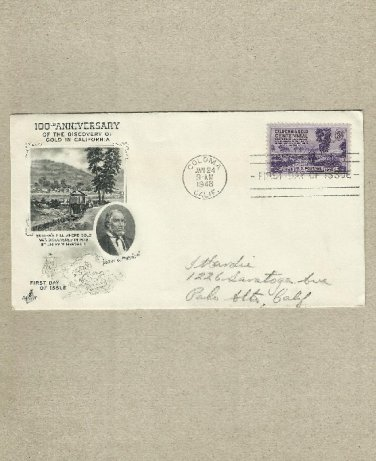 UNITED STATES 100TH ANNIVERSARY CALIFORNIA GOLD RUSH FIRST DAY COVER 1948