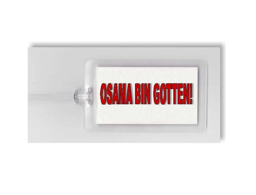 OSAMA BIN LADEN GOTTEN SLOGAN - 2 ARTISTIC LUGGAGE TAGS