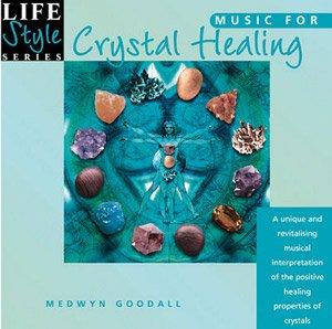 Music for Crystal Healing, Medwyn Godall