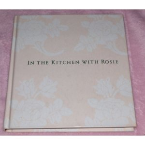 In the Kitchen With Rosie (Rosie Daley, Hardcover)