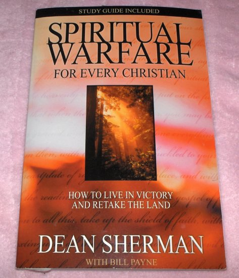 Spiritual Warfare for Every Christian-Dean Sherman 1989