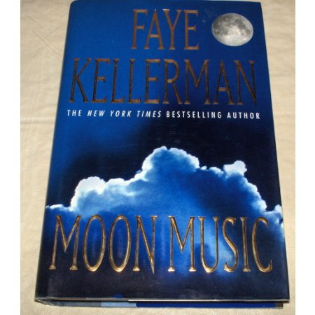 Moon Music~Faye Kellerman HC/DJ First Edition Book