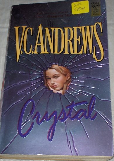 Crystal (V. C. Andrews) 2nd in Orphan series