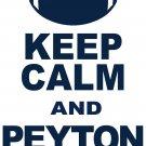 "XXXL - White - ""KEEP CALM AND PEYTON ON"" Peyton Manning T-shirt Denver Broncos"