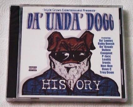 History: The Best of Da Unda Dogg (CD) [NEW] Cougnut, Dubee