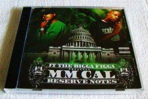 JT The Bigga Figga presents MM Cal - Reserve Notes (CD) [NEW]