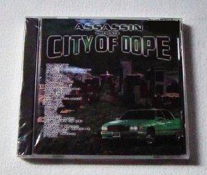 Assassin presents City of Dope (CD) [NEW] Brotha Lynch, MC Eiht, B-Legit, Spice 1, SPM, 11/5, Woodie