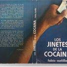 Los jinetes de la cocaína by fabio castillo
