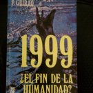 1999, fin de la humanidad
