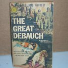 The Great Debauch by Williams Forrest 1961 Author of Seed of Violence