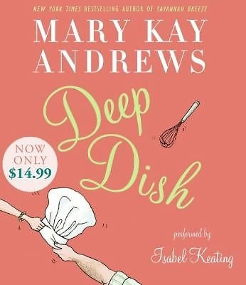 new  Deep Dish Mary Kay Andrews 2009 Abridged Isabel Keating 5 CD's compact disc