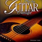 new - Play the Guitar Overnight, Volumn 1 beginner basics 2 DVD's 2-disc learn
