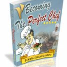 Becoming the Perfect Chef eBook