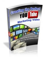 Creating the Perfect YouTube Marketing Video eBook